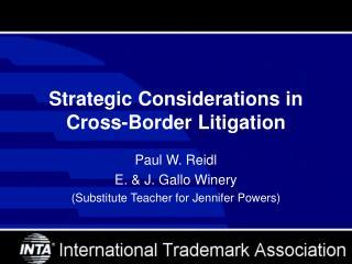 Strategic Considerations in Cross-Border Litigation