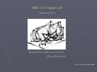 BBSC 303 Digital Craft Assignment one: Part A