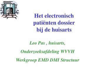 Het electronisch  patiënten dossier  bij de huisarts