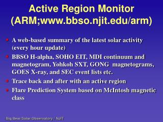 Active Region Monitor (ARM;bbso.njit/arm)