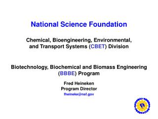 National Science Foundation Chemical, Bioengineering, Environmental,