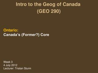Intro to the Geog of Canada  (GEO 290)