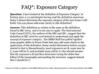 FAQ*:  Exposure Category