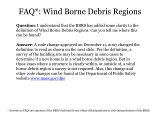 FAQ*:  Wind Borne Debris Regions