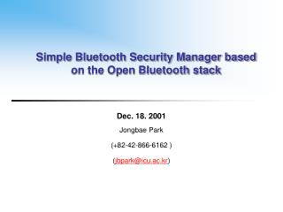 Simple Bluetooth Security Manager based on the Open Bluetooth stack