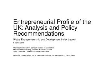 Entrepreneurial Profile of the UK: Analysis and Policy Recommendations