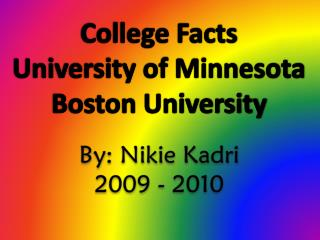 College Facts University of Minnesota Boston University
