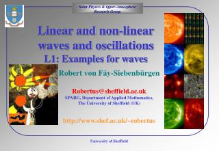 Linear and non-linear waves and oscillations  L1: Examples for waves