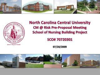 North Carolina Central University CM @ Risk Pre-Proposal Meeting