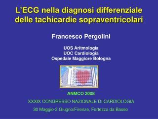 L'ECG nella diagnosi differenziale delle tachicardie sopraventricolari