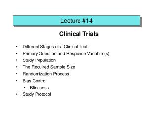 Clinical Trials Different Stages of a Clinical Trial Primary Question and Response Variable (s)