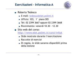 Esercitazioni - Informatica A