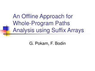An Offline Approach for Whole-Program Paths Analysis using Suffix Arrays