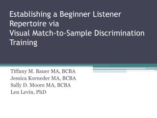 Establishing a Beginner Listener  Repertoire via  Visual Match-to-Sample Discrimination Training