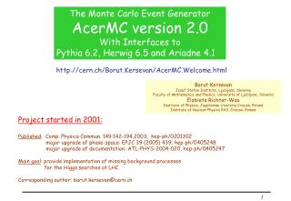 The Monte Carlo Event Generator AcerMC version 2.0 With Interfaces to
