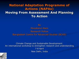 National Adaptation Programme of Actions (NAPAs) Moving From Assessment And Planning To Action