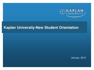 Kaplan University-New Student Orientation