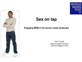 Sex on tap Engaging MSM in the sexual media landscape