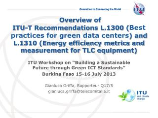 "ITU Workshop on ""Building a Sustainable Future through Green ICT Standards"""