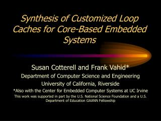 Synthesis of Customized Loop Caches for Core-Based Embedded Systems