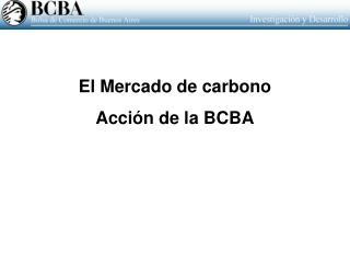 El Mercado de carbono Acción de la BCBA