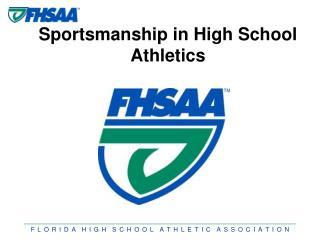 Sportsmanship in High School Athletics