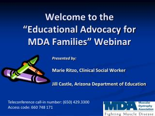 "Welcome to the  ""Educational Advocacy for MDA Families"" Webinar"