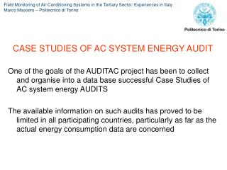 CASE STUDIES OF AC SYSTEM ENERGY AUDIT
