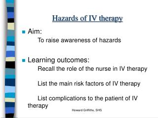 Hazards of IV therapy