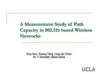 A Measurement Study of Path Capacity in 802.11b based Wireless Networks