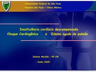 Universidade Federal de São Paulo Hospital São Paulo / Clínica Médica