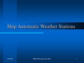 Ship Automatic Weather Stations