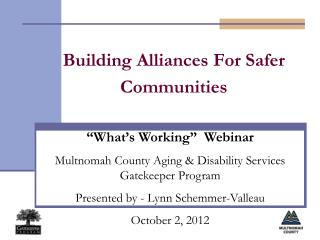 Building Alliances For Safer Communities