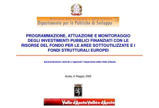 Amministrazioni centrali e regionali: l'esperienza della Valle d'Aosta