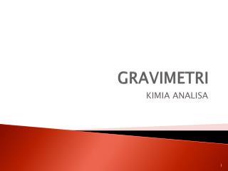 GRAVIMETRI