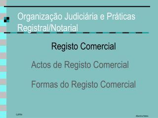 Organiza��o Judici�ria e Pr�ticas Registral/Notarial