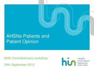 AHSNs Patients and Patient Opinion