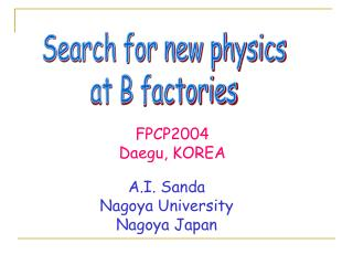 Search for new physics at B factories