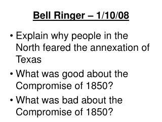 Bell Ringer – 1/10/08