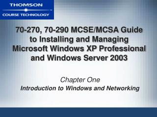 Chapter One Introduction to Windows and Networking