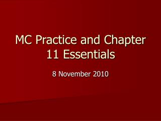 MC Practice and Chapter 11 Essentials