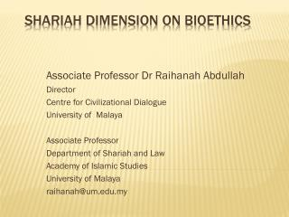 SHARIAH DIMENSION ON BIOETHICS