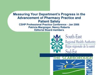 Measuring Your Department s Progress in the Advancement of Pharmacy Practice and Patient Safety CSHP Professional Practi
