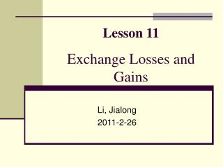 Lesson 11  Exchange Losses and Gains
