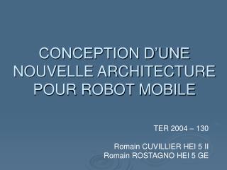 CONCEPTION D'UNE NOUVELLE ARCHITECTURE POUR ROBOT MOBILE
