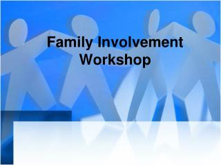 Family Involvement Workshop