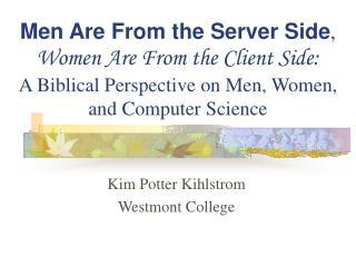 Kim Potter Kihlstrom Westmont College