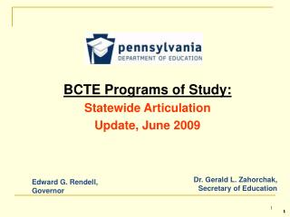 BCTE Programs of Study: Statewide Articulation Update, June 2009