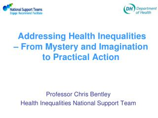 Addressing Health Inequalities    From Mystery and Imagination  to Practical Action