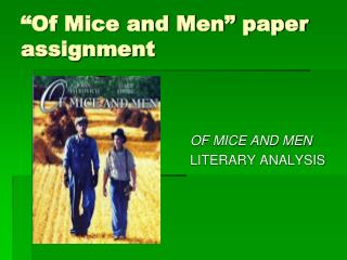 �Of Mice and Men� paper assignment